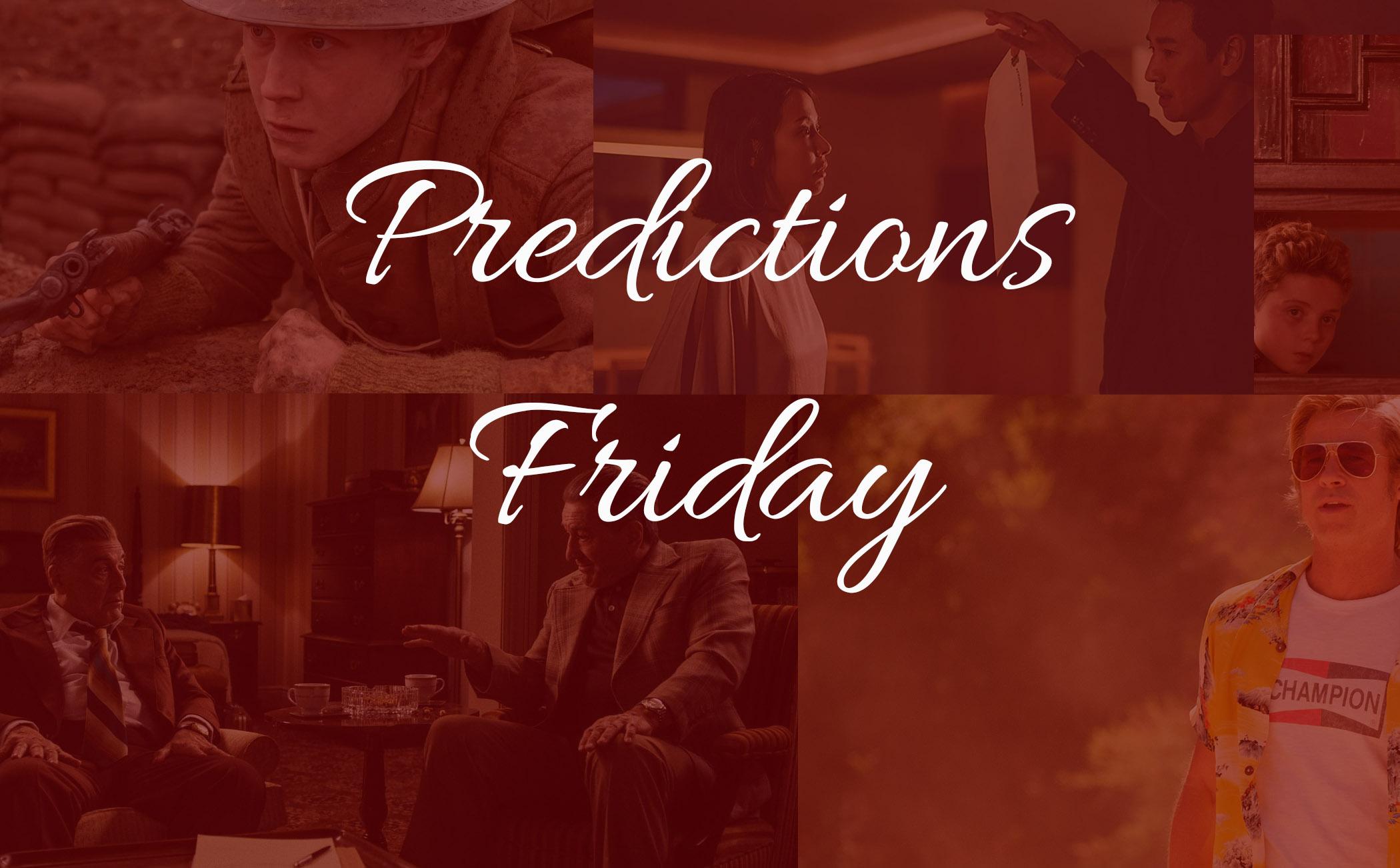 Predictions Friday — DGA, ASC, CAS, Scripter! - Awards Daily